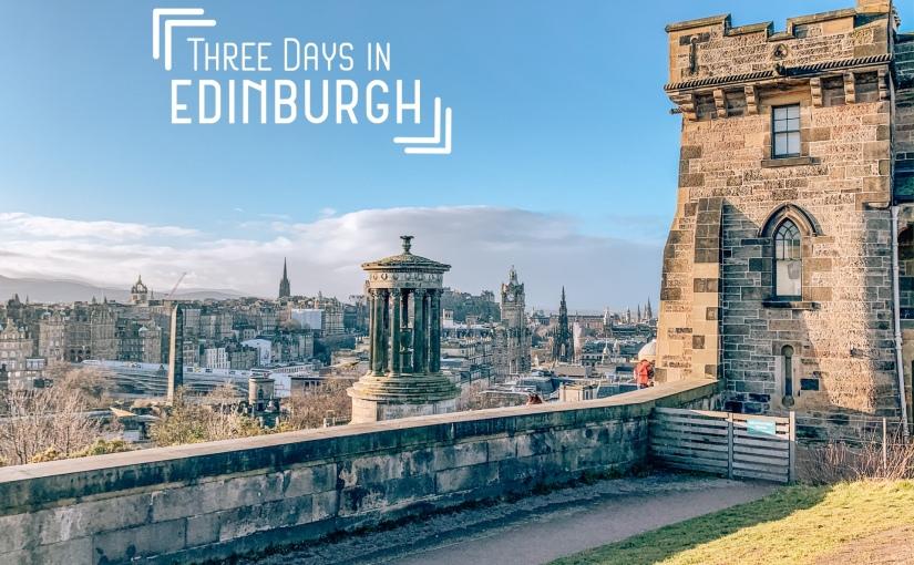 Three Days inEdinburgh