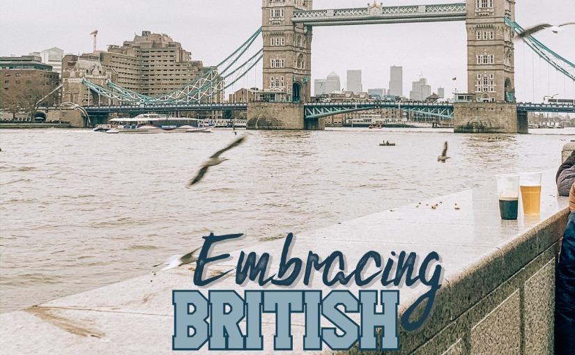 Embracing British Culture